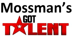 Mossman's Got Talent